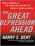 The Great Depression Ahead by Harry S. Dent available on line