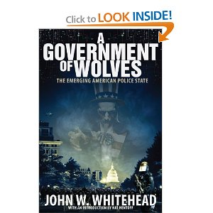 """John W. Whitehead charts America's transition from a society governed by """"we the people"""" to a police state governed by the strong arm of the law"""