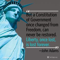 liberty once lost is lost forever