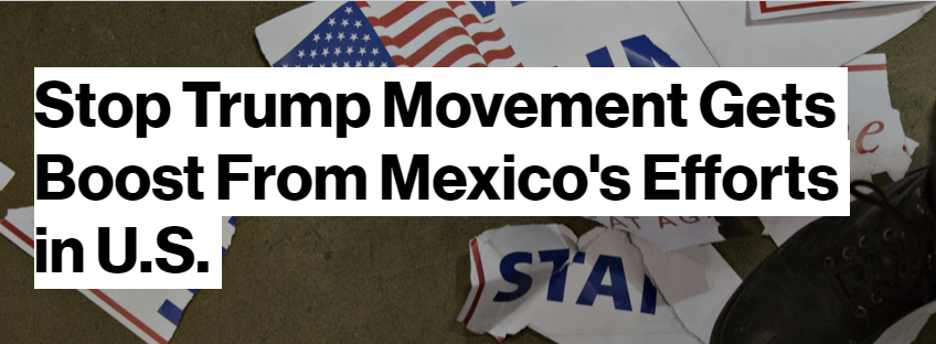 stop trump movement gets boost from mexicos efforts in us