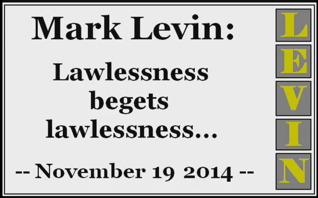 lawlessness - Mark Levin