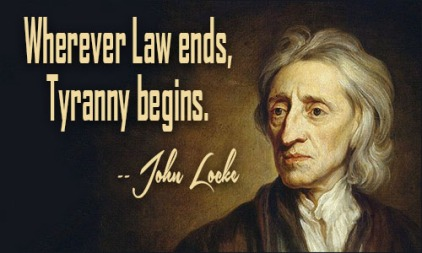john_locke_quote_Where_Law_Ends_Tyranny_Begins