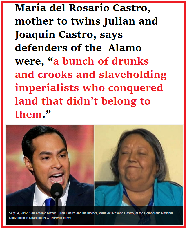 rosario castro says defenders of the Alamo were drunks and crooks.png