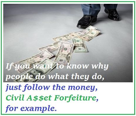 follow-the-money-civil-asset-forfeiture