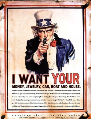 civil asset forfeiture - Uncle Sam wants it all