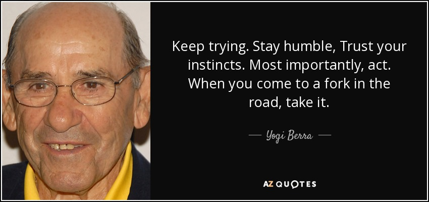 yogi-berra-fork-in-the-road-quote