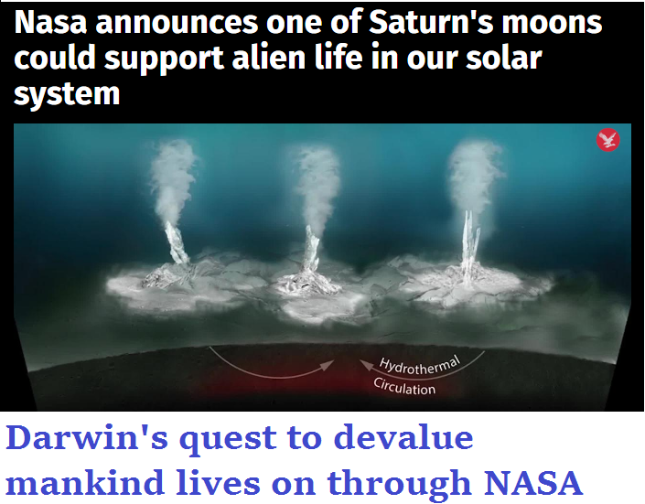 Darwins quest to devalue mankind lives on through NASA.png