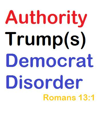 authority trumps democrat disorder
