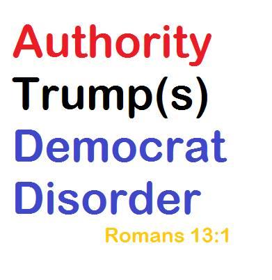 authority trumps democrat disorder