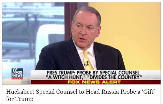 Huckabee - special counsel a gift for Trump.PNG