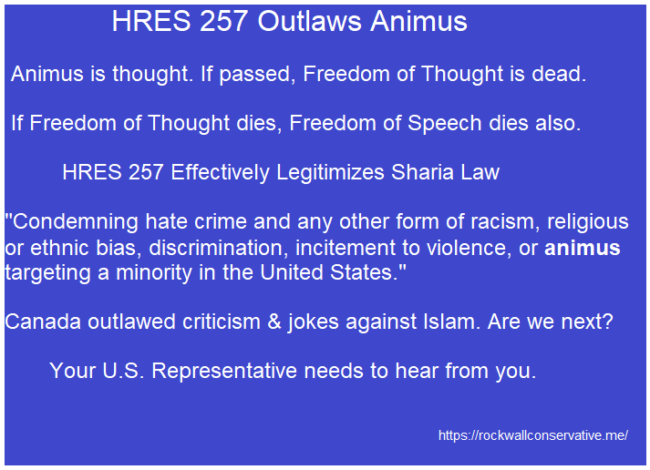 HRES 257 outlaws animus and legitimizes islam