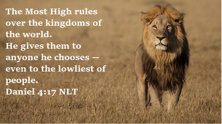 The Most High rules over the kingdoms of the world daniel 4-17 nlt.png