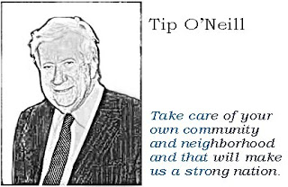 tip o'neill - take care of your own community