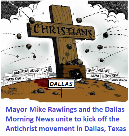 mayor mike rawlings and the dallas morning news unite to kick off the anticrhrist movement in dallas texas