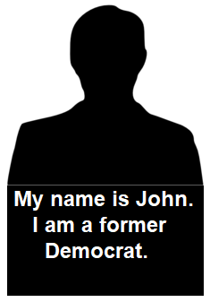 my name is john - i am a former democrat