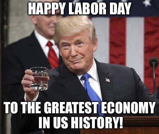 happy labor day to the greatest economy in history