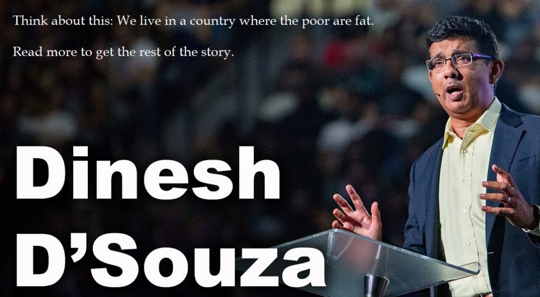 dinesh dsouza - where the poor are fat
